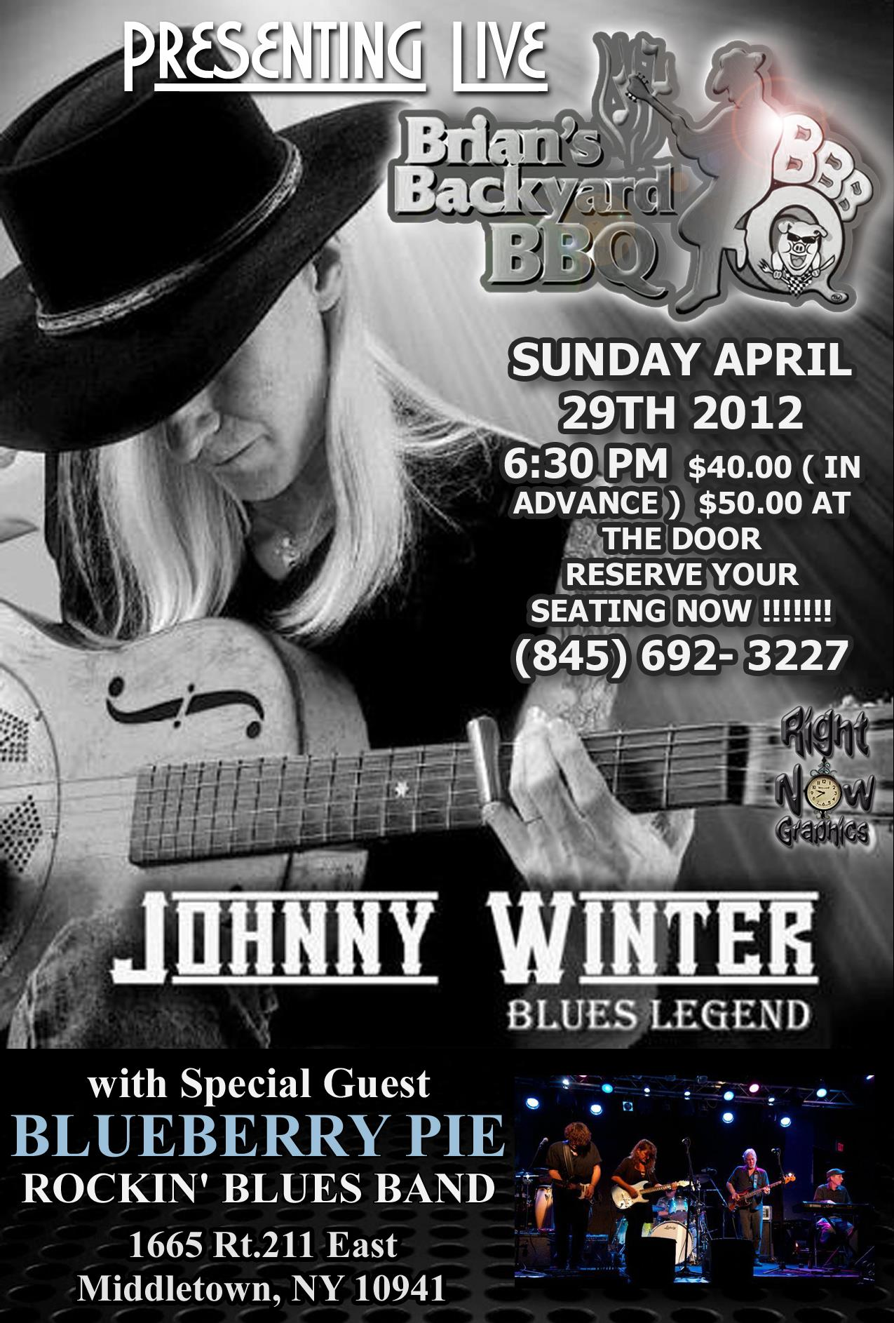 Johnny Winter/Blueberry Pie at Brians                         Backyard BBQ